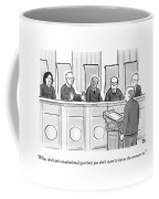 Supreme Court Justices Say To A Man Approaching Coffee Mug