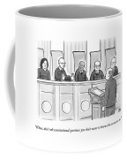 Supreme Court Justices Say To A Man Approaching Coffee Mug by Paul Noth
