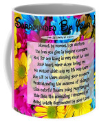 Surrounded By Your Love Coffee Mug