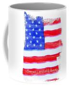 Sweet Land Of Liberty Coffee Mug