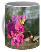 Sweet Pea Hummingbird Iv With Verse Coffee Mug by Debbie Portwood