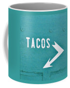 Tacos Coffee Mug by Art Block Collections