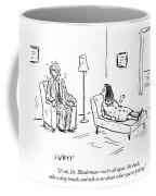 Take A Deep Breath Coffee Mug