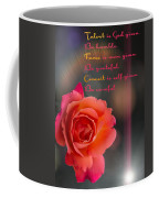 Talent Fame And Conceit Coffee Mug