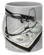 Ten Dollar And Eyeglasses Coffee Mug