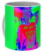 Ten Dollars Off Coffee Mug