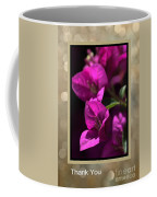 Thank You - Bougainvillea Flowers Coffee Mug