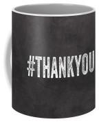 Thank You- Greeting Card Coffee Mug