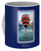 Thank You Hot Air Balloon In Alaska Coffee Mug