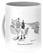 Thanks For Almost Everything Coffee Mug