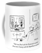 That Was Brad With The Democratic Weather. Now Coffee Mug