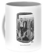 That's The Man! I'd Know Him Anywhere Coffee Mug