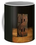 The Almighty Dollar Coffee Mug by Edward Fielding