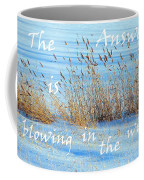 The Answer Is Blowing In The Wind Coffee Mug