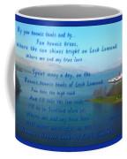 The Bonnie Banks Of Loch Lomond Coffee Mug