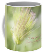 The Breathings Of Your Heart - Inspirational Art By Jordan Blackstone Coffee Mug