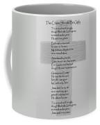 The Cross Should Be Ugly Coffee Mug