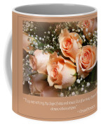 The Days Of Wine And Roses Coffee Mug