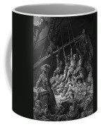 The Dead Sailors Rise Up And Start To Work The Ropes Of The Ship So That It Begins To Move Coffee Mug
