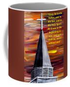 The Glory Be  Coffee Mug
