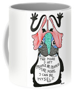 The More I Let People Be People... Coffee Mug