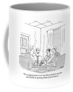 The Mortgage Payments On Our New Hideout Coffee Mug