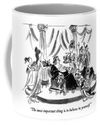 The Most Important Thing Is To Believe Coffee Mug