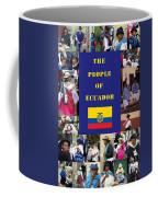 The People Of Ecuador Collage Coffee Mug