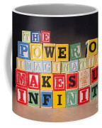 The Power Of Imagination Makes Us Infinite Coffee Mug