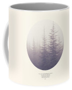 The Purpose Of Life Coffee Mug