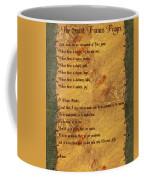The Saint Francis Prayer Coffee Mug