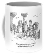 The Tin Man Of The Wizard Of Oz Speaks Coffee Mug