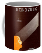 The Touch Of Your Lips Coffee Mug