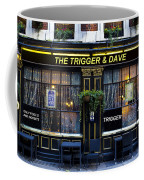 The Trigger And Dave Pub Coffee Mug
