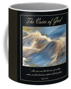 The Voice Of God Coffee Mug