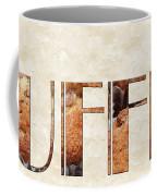 The Word Is Muffins Coffee Mug