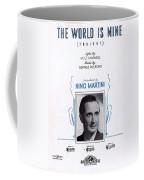 The World Is Mine Coffee Mug