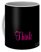 Think Coffee Mug