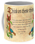 Think On These Things Fraktur Coffee Mug