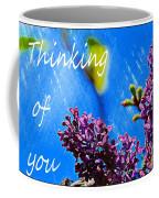 Thinking Of You 3 Coffee Mug