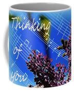 Thinking Of You  - Memories - Music Coffee Mug