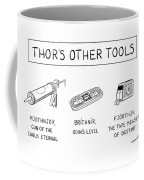 Thor's Other Tools -- Various Carpentry Tools Coffee Mug