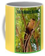 Time To Monkey Around Coffee Mug