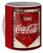 Tome Coca Cola Classic Vintage Rusty Sign Coffee Mug
