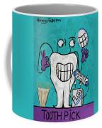 Tooth Pick Dental Art By Anthony Falbo Coffee Mug