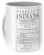 Troubles With Indians, 1677 Coffee Mug