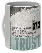 Trust In The Lord- Contemporary Christian Art Coffee Mug