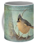 Tufted Titmouse With Verse IIi Coffee Mug