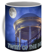 Tweet Of The Night 14 Coffee Mug