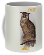 Twit Twoo Coffee Mug
